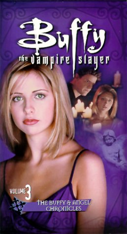 Buffy The Vampire Slayer: The Buffy & Angle Chronicles, Vol. 3 - Becoming, Parts 1 & 2 [VHS]