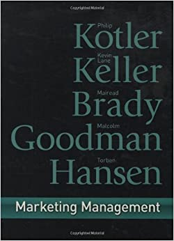 """marketing management 14th edition kotler and keller pract The course explores theory and practice that draws on customer needs, company   """"marketing management"""" authors: philip kotler and kevin keller, 2006."""
