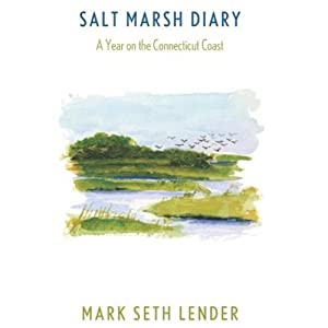 Salt Marsh Diary | [Mark Seth Lender]