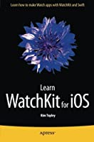 Learn WatchKit for iOS Front Cover