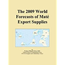The 2009 World Forecasts of Mat Export Supplies