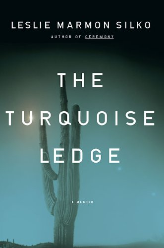 The Turquoise Ledge: A Memoir