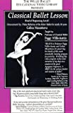 Classical Ballet Lesson - 3rd Class - Peggy Willis-Aarnio & Galina Mezentseva DVD - TWB03D