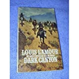 Dark Canyon (0553109057) by Louis L'Amour