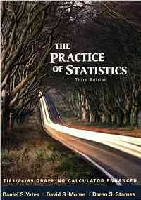 THE PRACTICE OF STATISTICS, by DAREN S. STARNES DANIEL S. YATES DAVID S. MOORE