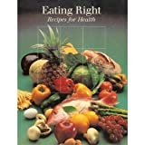 img - for Eating Right: Recipes for Health (Time-Life Fitness Program Series) book / textbook / text book