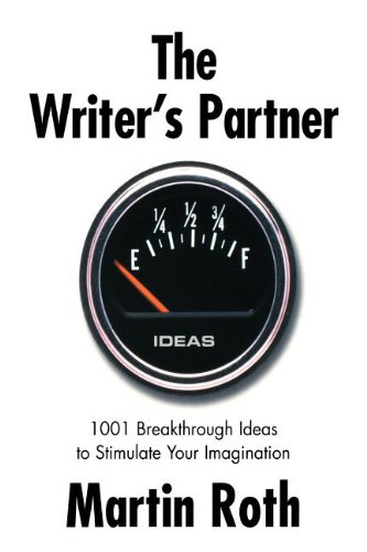 The Writer's Partner: 1001 Breakthrough Ideas to...