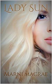Lady Sun by Marni MacRae ebook deal