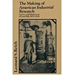 img - for [(The Making of American Industrial Research: Science and Business at GE and Bell, 1876-1926 )] [Author: Leonard Reich] [Aug-2002] book / textbook / text book