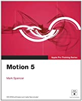 Apple Pro Training Series: Motion 5 ebook download