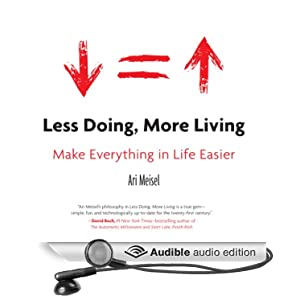 Audible Deal of the Day is Less Doing, More Living: Make Everything in Life Easier