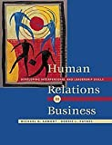img - for Human Relations in Business: Developing Interpersonal and Leadership Skills (with InfoTrac) book / textbook / text book