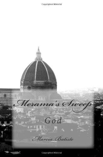 Merama's Sweep: God