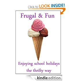 Frugal and Fun: Enjoying the school holidays the frugal way
