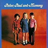 Peter Paul & Mary Peter, Paul And Mommy by Peter Paul & Mary (1990) Audio CD