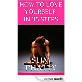 HOW TO LOVE YOURSELF IN 35 STEPS (English Edition)
