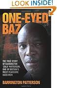 One-Eyed Baz: The Story of Barrington 'Zulu' Patterson, One of Britain's Dealiest Men