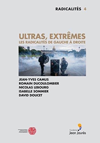 ultras-extremes-les-radicalites-de-gauche-a-droite