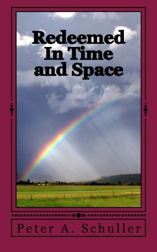 Redeemed In Time and Space