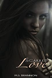 Scarred Love (Sulfur Heights Series)