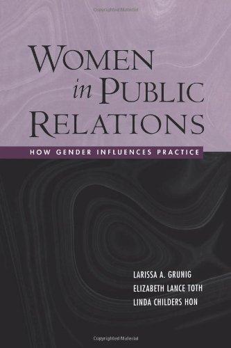 Las mujeres en relaciones públicas: Cómo género influye en la práctica (la serie de comunicación Guilford)