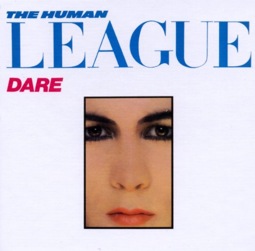 Human League - Dare: Deluxe Edition - Zortam Music