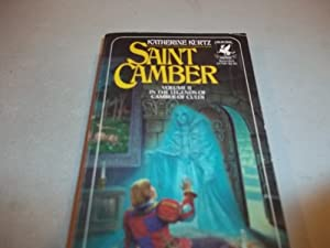 Saint Camber: Vol.2, in the Legends of Camber of Culdi by Katherine Kurtz