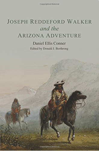 Joseph Reddeford Walker and the Arizona Adventure