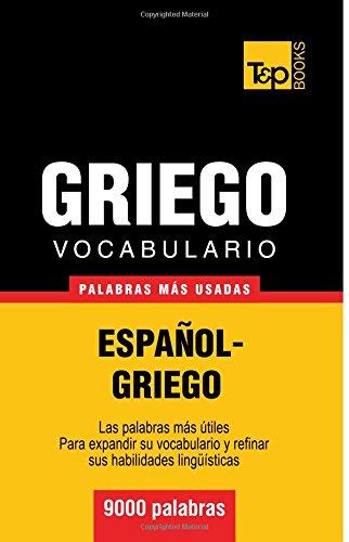Vocabulario español-griego - 9000 palabras más usadas (T&P Books)