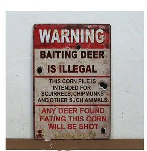 "Warning Baiting Deer Is Illegal Metal Tin Sign Vintage Style Wall Ornament Coffee & Bar Decor,Size 8""*12"""