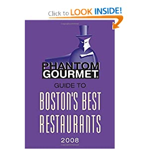 Phantom Gourmet Guide to Boston's Best Restaurants 2008 Phantom Gourmet