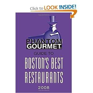 Phantom Gourmet Guide to Boston's Best Restaurants 2008 Phantom Gourmet