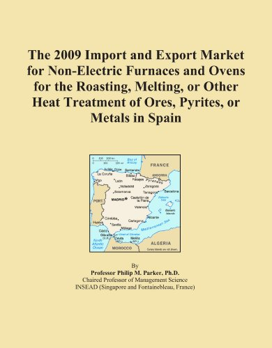The 2009 Import And Export Market For Non-Electric Furnaces And Ovens For The Roasting, Melting, Or Other Heat Treatment Of Ores, Pyrites, Or Metals In Spain