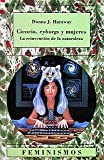 img - for Ciencia Cyborgs y Mujeres (Spanish Edition) book / textbook / text book