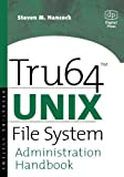 Tru64 UNIX File System Administration Handbook (HP Technologies)