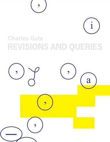 Revisions and Queries: Works on Paper