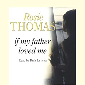 If My Father Loved Me | [Rosie Thomas]
