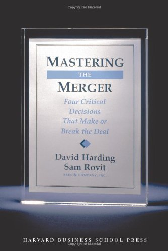Mastering the Merger: Four Critical Decisions That Make...