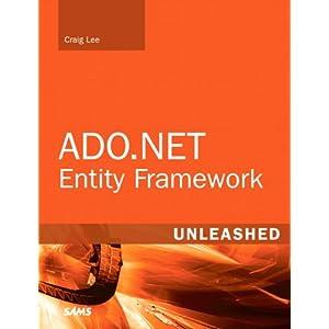 ADO.NET Entity Framework Unleashed