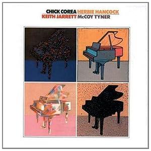 Chick Corea, Herbie Hancock, Keith Jarrett, McCoy Tyner - 癮 - 时光忽快忽慢,我们边笑边哭!