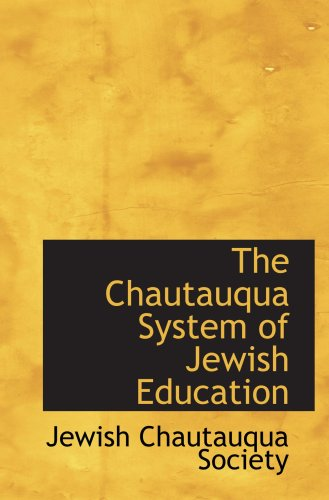 The Chautauqua System of Jewish Education