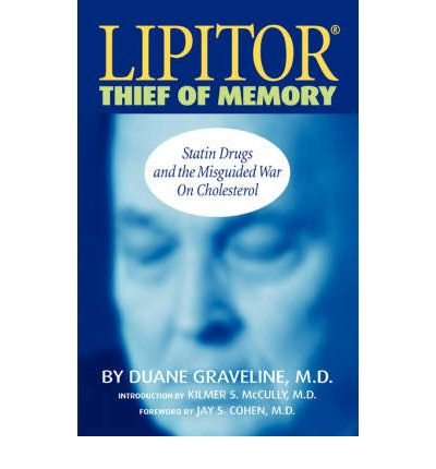 lipitor-thief-of-memory-by-duane-graveline