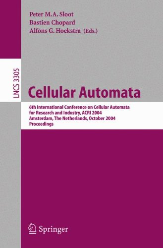 Cellular Automata: 6th International Conference on Cellular Automata for Research and Industry, ACRI 2004, Amsterdam, Th