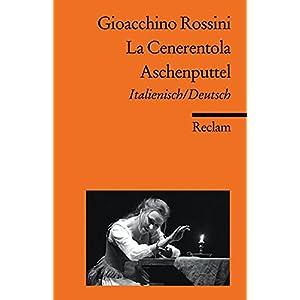 La Cenerentola / Aschenputtel: Italienisch/Deutsch (Reclams Universal-Bibliothek)