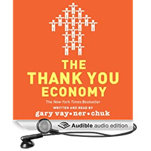 The Thank You Economy (Unabridged)