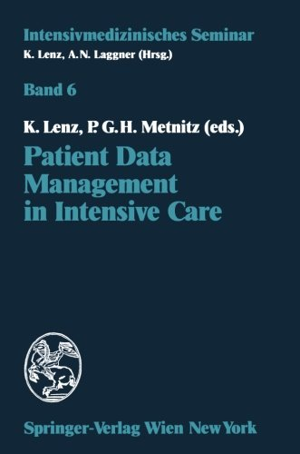 Patient Data Management In Intensive Care (Intensivmedizinisches Seminar)