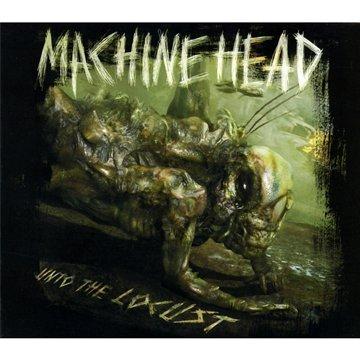 Machine Head - Unto The Locust (Deluxe Edition) - Zortam Music