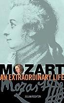Mozart: An Extraordinary Life (An Extraordinary Life (ABRSM))