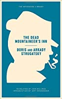 The Dead Mountaineer's Inn : (one more last rite for the detective genre)