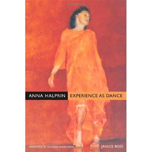 Anna Halprin: Experience as Dance, Ross, Janice
